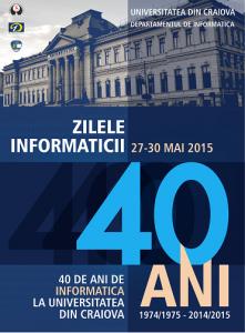 Zilele Informatici - 40 de ani de Informatica la UCV